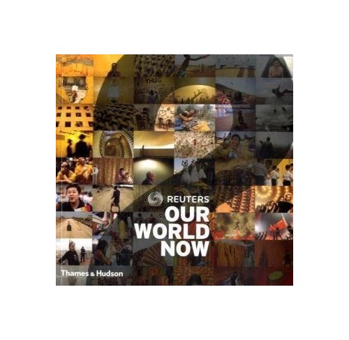 Reuters Our World Now: v. 2 by Reuters