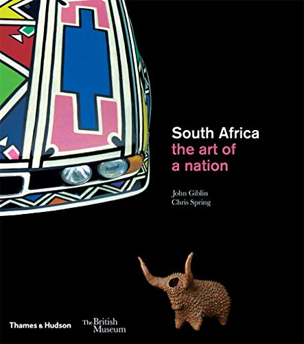 South Africa: The Art of a Nation by John Giblin