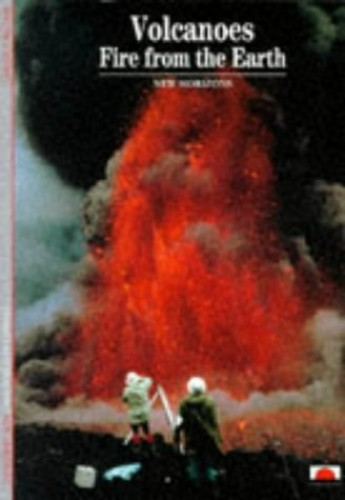 Volcanoes: Fire from the Earth by Maurice Krafft