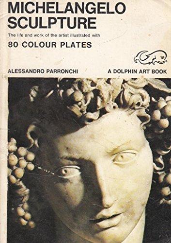 Michelangelo: Sculpture by Alessandro Parronchi