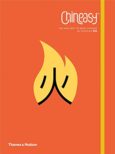 Chineasy: The New Way to Read Chinese by ShaoLan