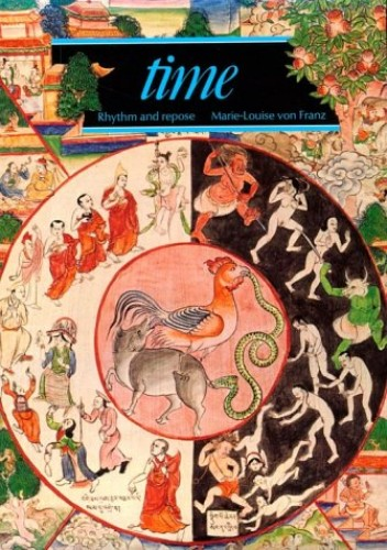 Time: Patterns of Flow and Return by Marie-Louise Von Franz
