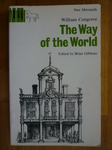 a critique of the way of the world by william congreve