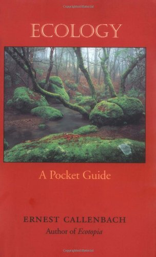 Ecology: A Pocket Guide by Ernest Callenbach