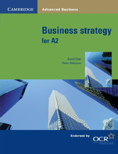Business Strategy for A2 by David Dyer
