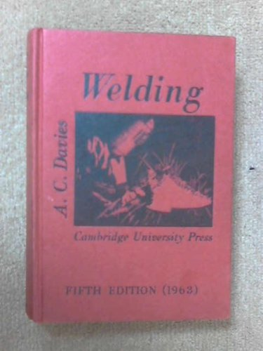 Science Practice Welding by A. C. Davies
