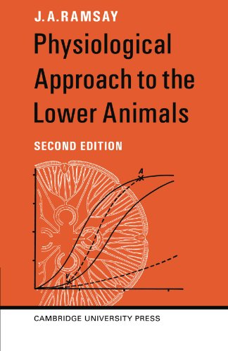 Physiological Approach to the Lower Animals by J.A. Ramsay