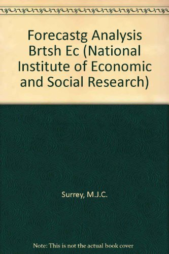 Forecastg Analysis Brtsh Ec by M.J.C. Surrey
