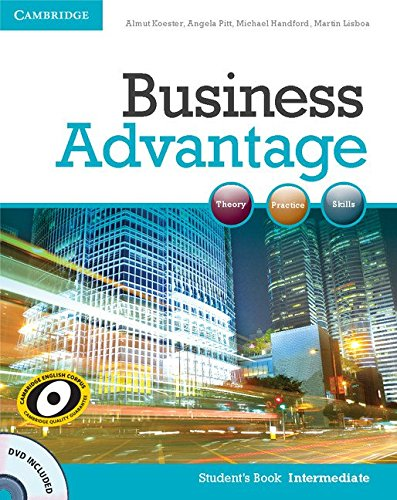 Business Advantage Intermediate Student's Book with DVD by Almut Koester