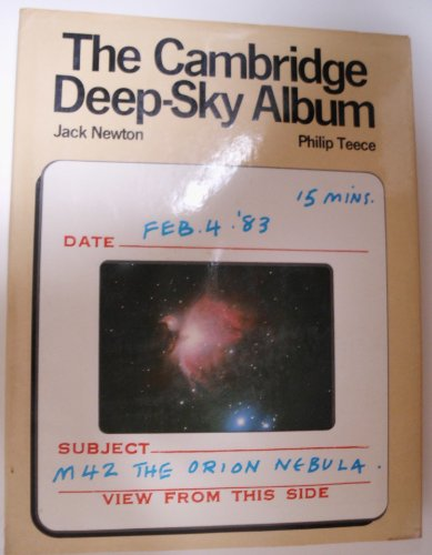 Cambridge Deep-Sky Albm by Jack Newton