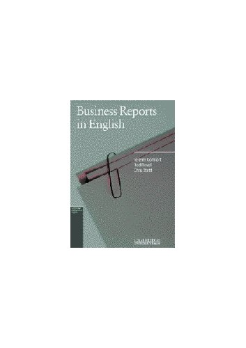 Business Reports in English by Jeremy Comfort