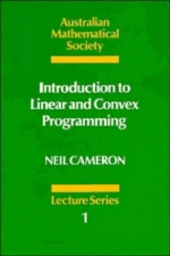 Introduction to Linear and Convex Programming by Neil Cameron