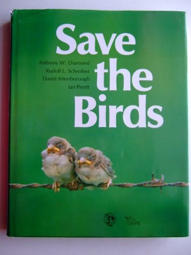 Save the Birds by A. W. Diamond