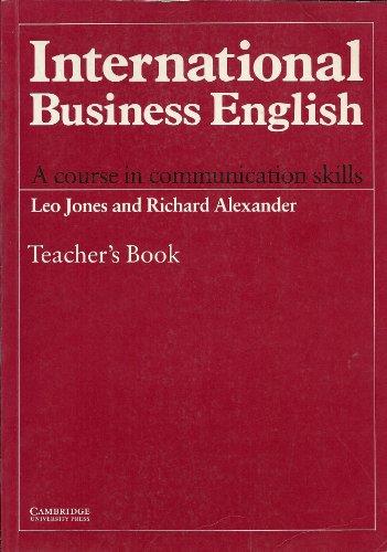 International Business English Teacher's Book: A Course in Communication Skills: Teachers' by Leo Jones
