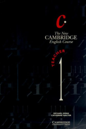 The New Cambridge English Course 1 Teacher's book: Level 1: Tchrs' by Michael Swan