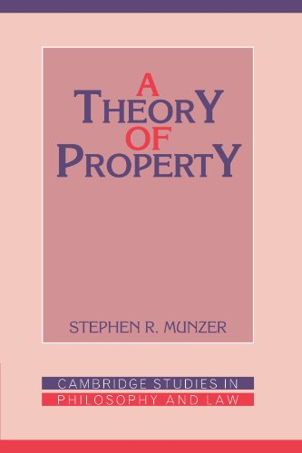 A Theory of Property by Stephen R. Munzer
