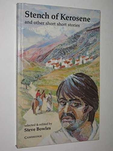 Stench of Kerosene: And Other Short Stories by Steve Bowles