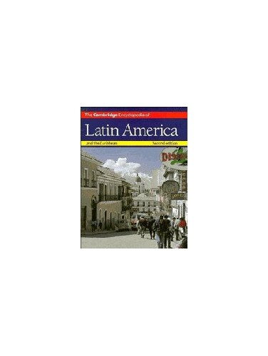 The Cambridge Encyclopedia of Latin America and the Caribbean by Simon Collier