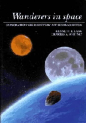 Wanderers in Space by Kenneth R. Lang