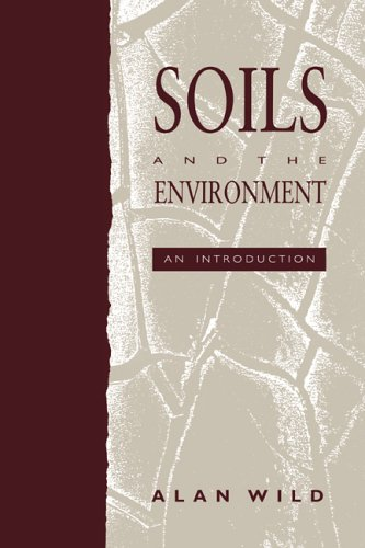 Soils and the Environment by Alan Wild