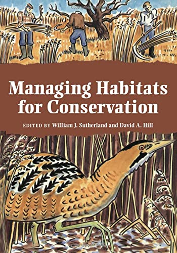 Managing Habitats for Conservation by William J. Sutherland