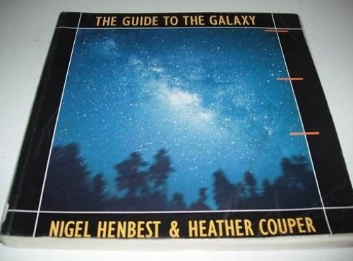 The Guide to the Galaxy by Nigel Henbest