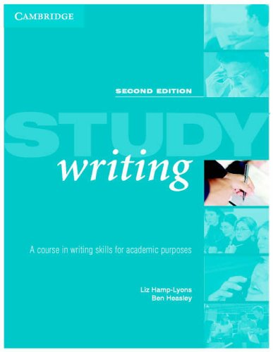 Study Writing: A Course in Written English for Academic Purposes by Liz Hamp-Lyons