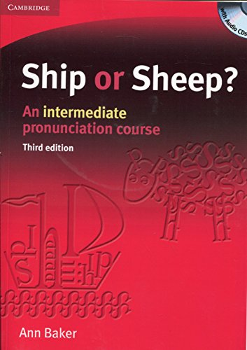 Ship or Sheep? Book and Audio CD Pack: An Intermediate Pronunciation Course by Ann Baker