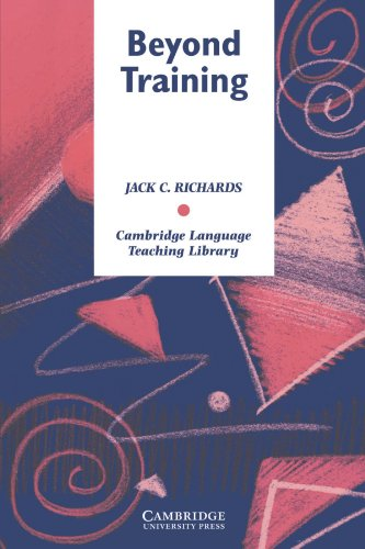 Beyond Training: Perspectives on Language Teacher Education by Jack C. Richards