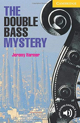 The Double Bass Mystery: Level 2 by Jeremy Harmer