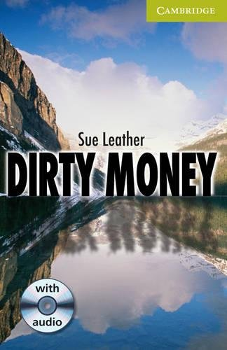 Dirty Money Starter/Beginner Book with Audio CD Pack by Sue Leather