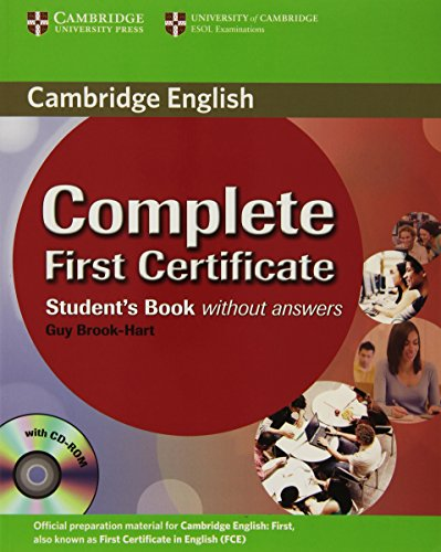 Complete First Certificate Student's Book with CD-ROM by Guy Brook-Hart