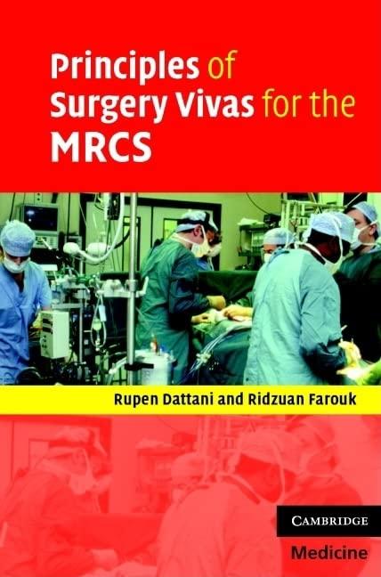 Principles of Surgery Vivas for the MRCS by Rupen Dattani