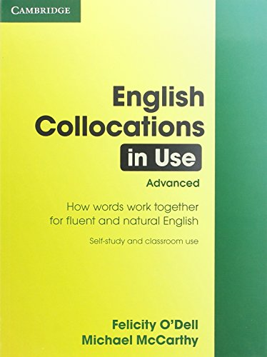 English Collocations in Use: Advanced Edition with Answers by Felicity O'Dell
