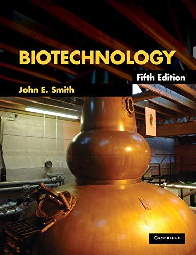 Biotechnology by John E. Smith