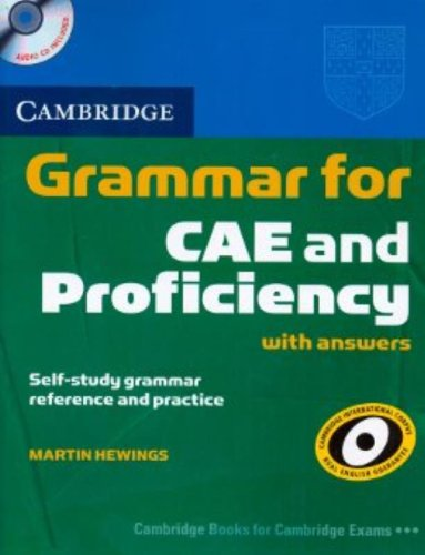Cambridge Grammar for CAE and Proficiency with Answers and Audio CDs (2) by Martin Hewings
