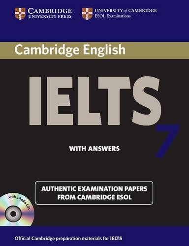 Cambridge IELTS 7 Self-study Pack (Student's Book with Answers and Audio CDs (2)): Examination Papers from University of Cambridge ESOL Examinations by Cambridge ESOL