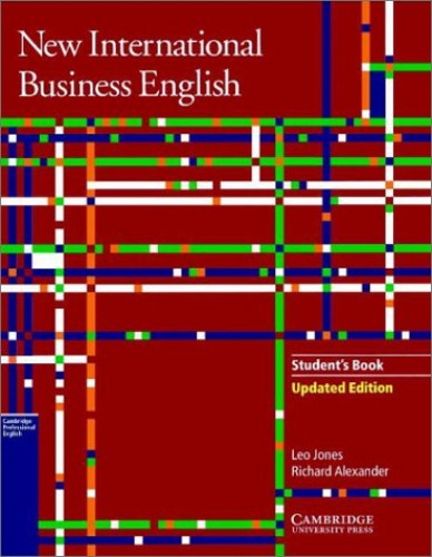 New International Business English Updated Edition Student's Book: Communication Skills in English for Business Purposes: Student's Book by Leo Jones