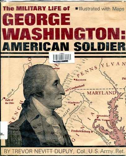 George Washington by Trevor N. Dupuy