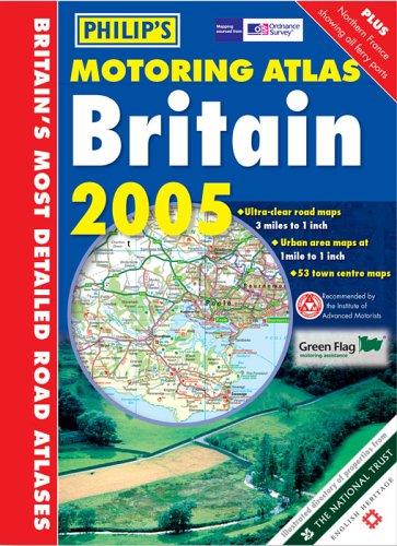 Philip's Motoring Atlas Britain: 2006 by