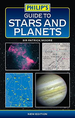 Guide to Stars and Planets by CBE, DSc, FRAS, Sir Patrick Moore