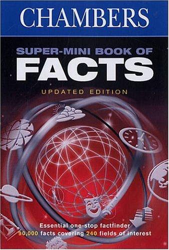 Chambers Super-mini Book of Facts by Chambers, John