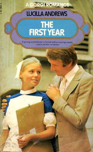 First Year by Lucilla Andrews
