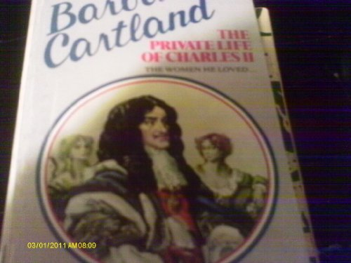 Private Life of Charles II by Barbara Cartland
