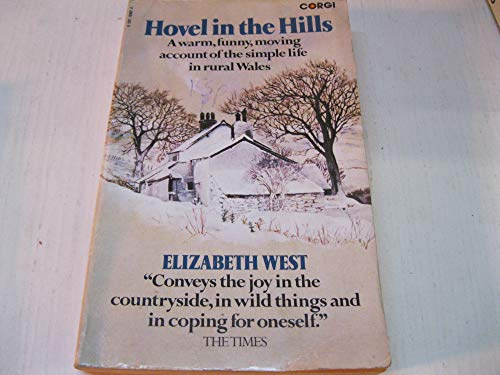 Hovel in the Hills: An Account of the Simple Life by Elizabeth West
