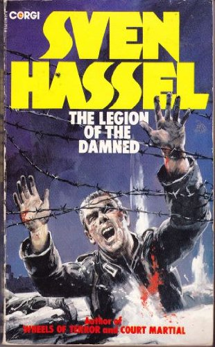 The Legion of the Damned by Sven Hassel