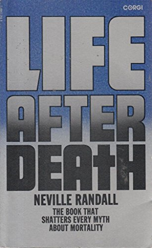 Life After Death by Neville Randall