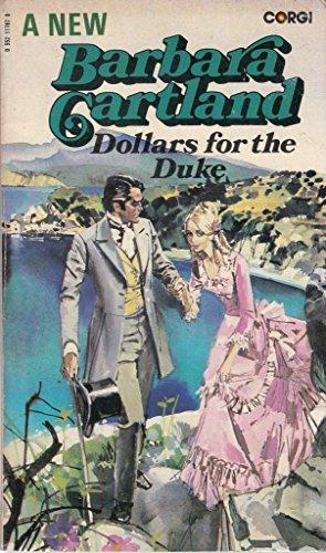 Dollars for the Duke by Barbara Cartland