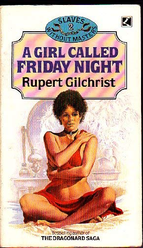 Girl Called Friday Night by Rupert Gilchrist