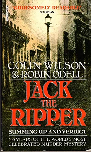 Jack the Ripper: Summing up and Verdict by Colin Wilson